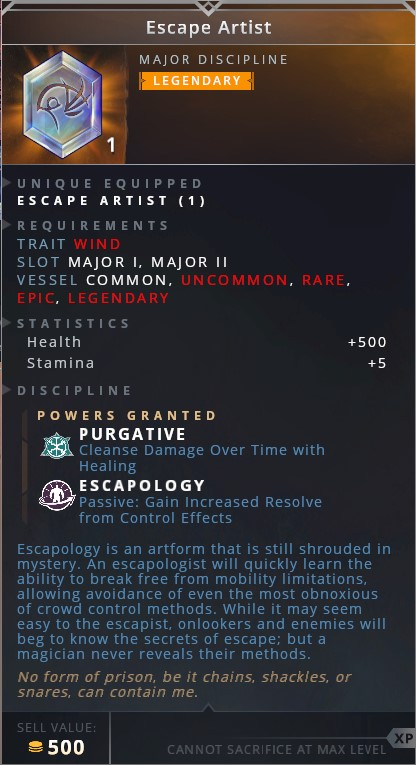 Escape Artist • purgative (cleanse damage over time with healing)• escapology (passive: gain increased resolve from control effects)