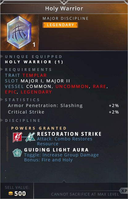 Holy Warrior • restoration strike (attack: combo restores resouce)• guiding light aura (toggle: increase group damage bonus fire and holy)