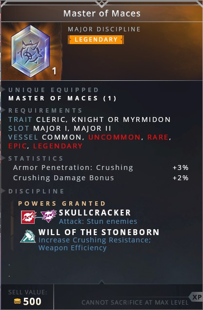Master Of Maces • skullcracker (attack: stun enemies)• will of the stoneborn (increase crushing resistance; weapon efficiency)