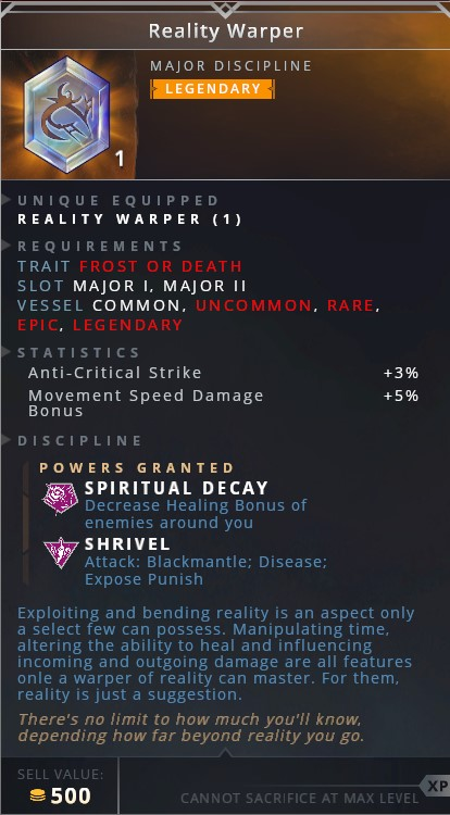 Reality Warper • spiritual decay (decrease healing bonus of enemies around you)• • shrivel (attack: blackmantle; disease; expose punish)