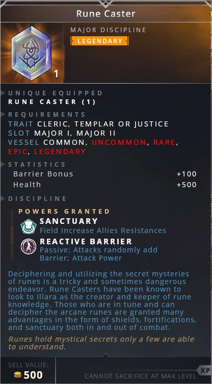Rune Caster • sanctuary (field increase allies resistances)• reactive barrier (passive: attacks randomly add barrier; attack power)
