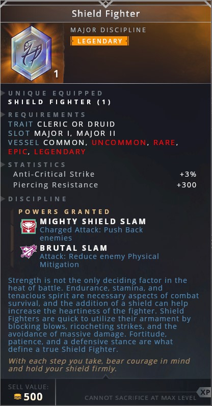Shield Fighter • mighty shield slam (charged attack: push back enemies)• brutal slam (attack: reduce enemy physical mitigation)