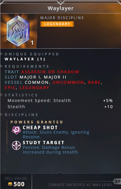 Waylayer • cheap shot (attack: stuns enemy ignoring resolve)• study target (passive: damage bonus increased during stealth)